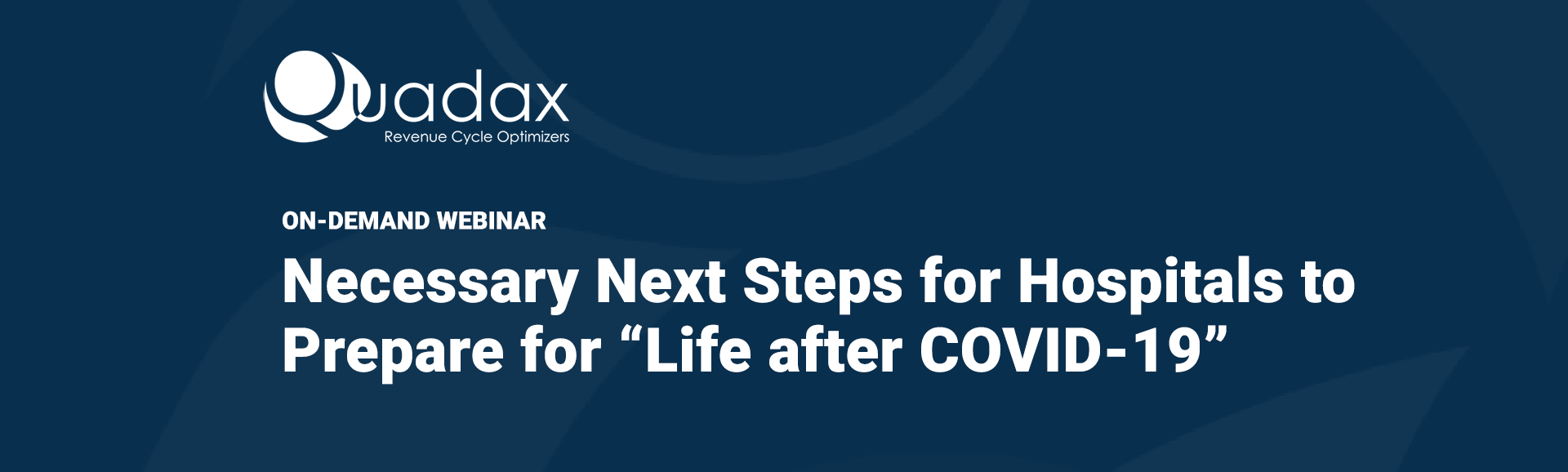 On-Demand-Webinar-Next-Steps-After-COVID